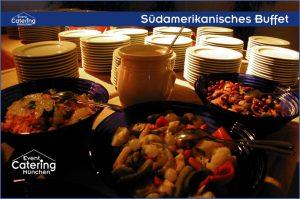 Südamerikanisches Buffet Catering Landshut